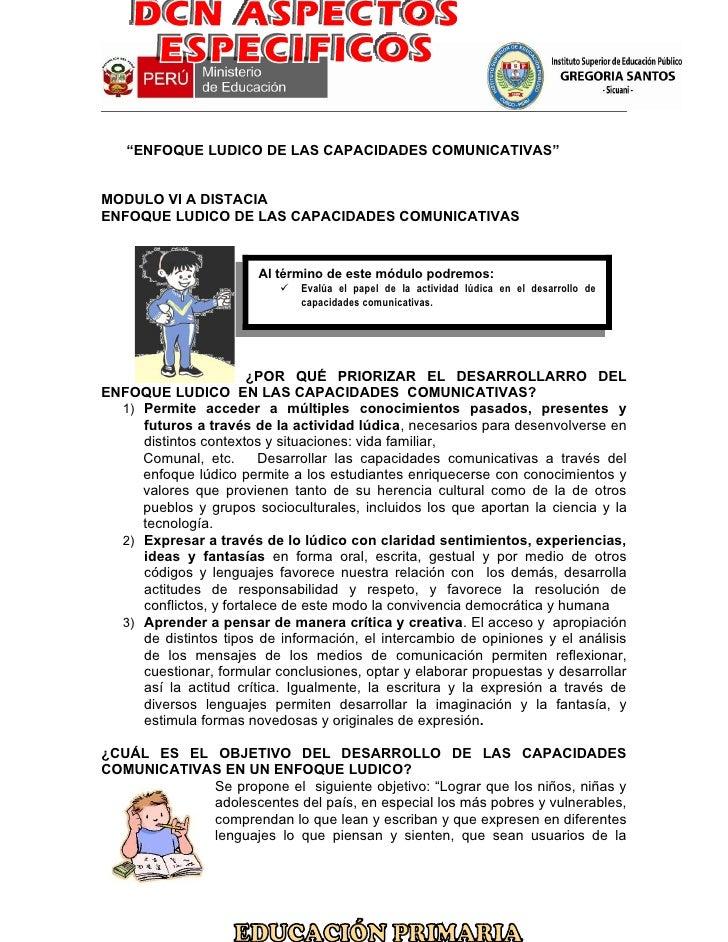 """""""ENFOQUE LUDICO DE LAS CAPACIDADES COMUNICATIVAS""""MODULO VI A DISTACIAENFOQUE LUDICO DE LAS CAPACIDADES COMUNICATIVAS      ..."""