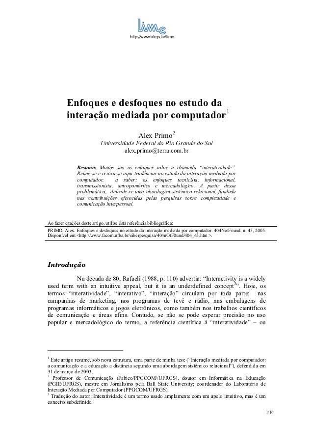 http://www.ufrgs.br/limc          Enfoques e desfoques no estudo da          interação mediada por computador1            ...