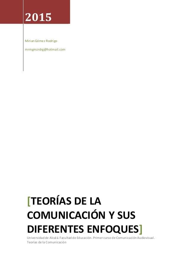 Universidadde Alcalá Facultadde Educación GómezRodrigo,Mirian mrmgmzrdrg@hotmail.com2015 MirianGómez Rodrigo mrmgmzrdrg@ho...