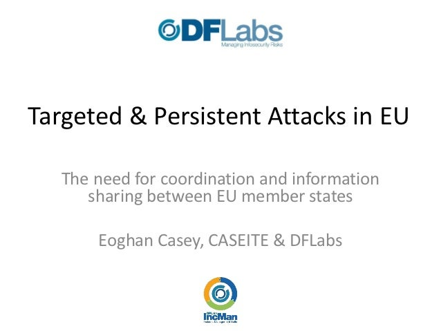 Targeted & Persistent Attacks in EU