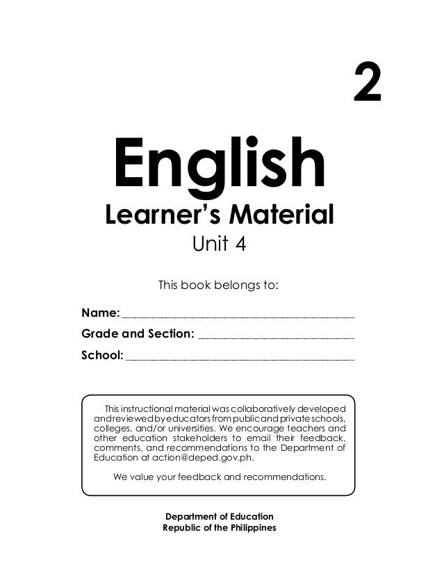 English Learner's Material Department of Education Republic of the Philippines This book belongs to: Name:________________...