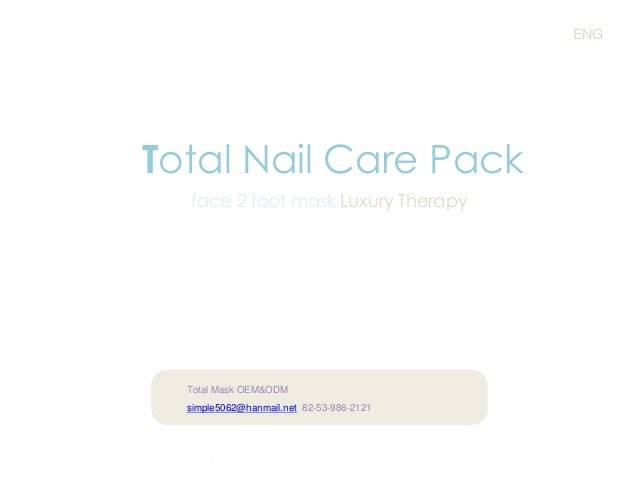 ENG  Total Nail Care Pack face 2 foot mask Luxury Therapy  Total Mask OEM&ODM simple5062@hanmail.net 82-53-986-2121  .