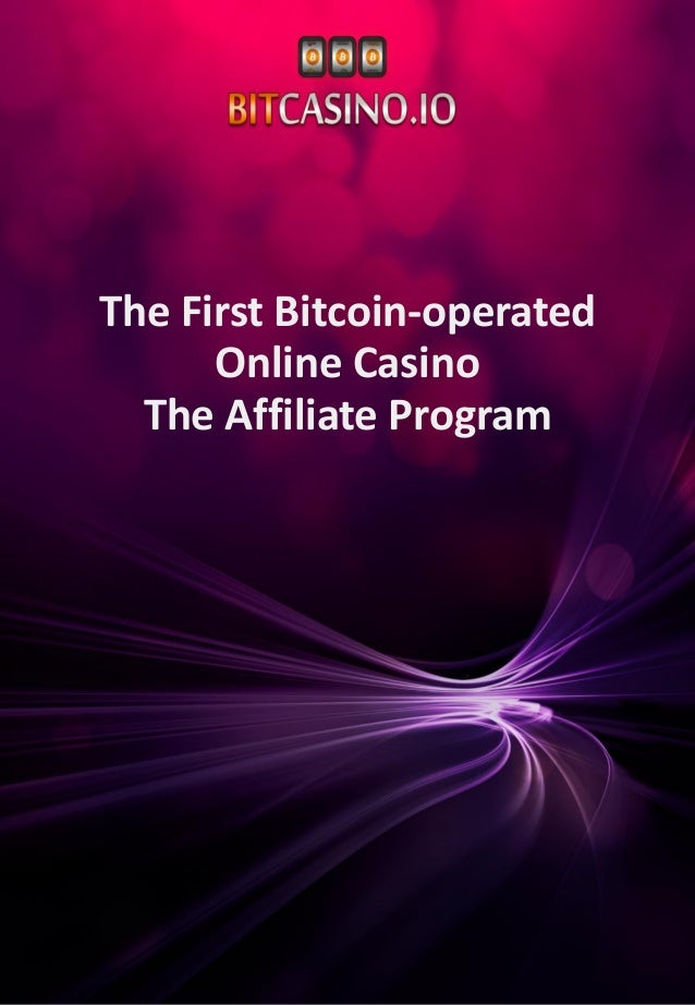 The First Bitcoin-operated Online Casino The Affiliate Program