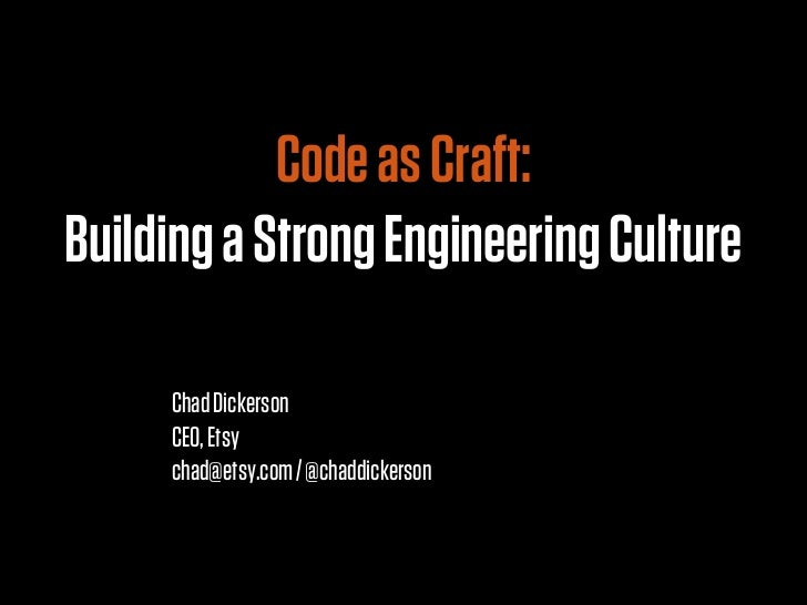 Code as Craft: Building a Strong Engineering Culture at Etsy