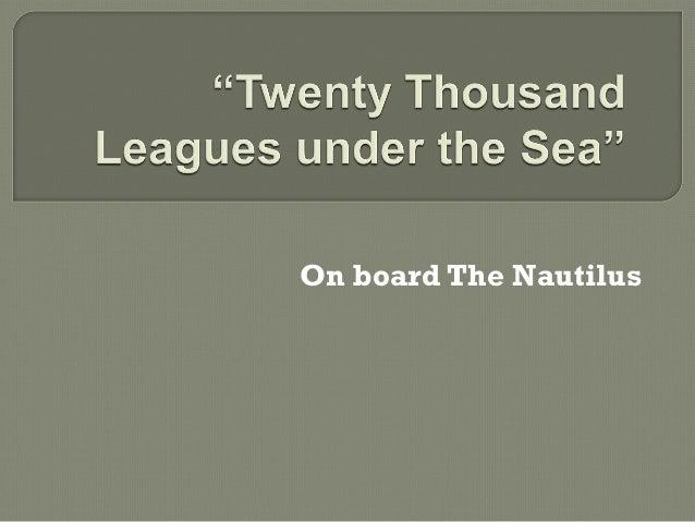 On board The Nautilus