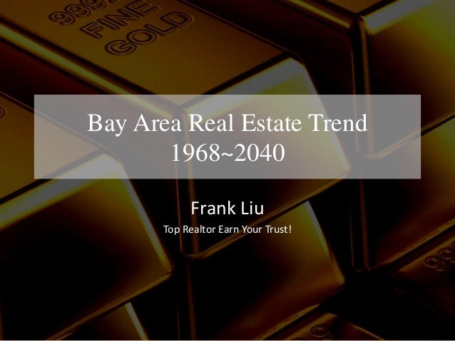 2010 2040 bay area real estate market trends for Real estate market trends