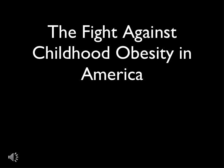 The Fight Against Childhood Obesity in America