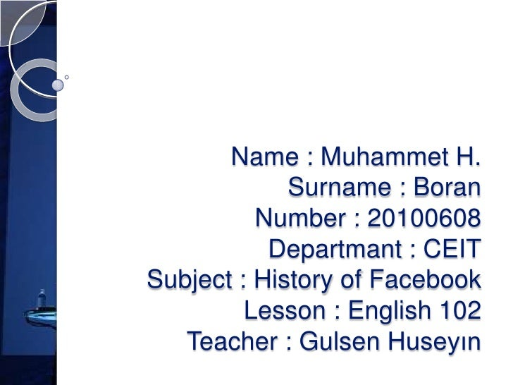 Name : Muhammet H.             Surname : Boran          Number : 20100608           Departmant : CEITSubject : History of ...