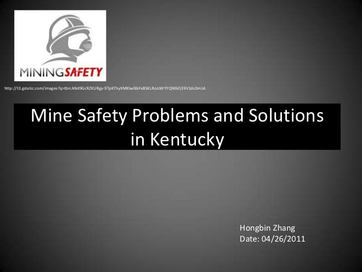 http://t3.gstatic.com/images?q=tbn:ANd9GcRZXURgy-9TpK7hyXMXlw0ibFxBSKLRoJcWYYQh9kFj39V1dsDmLA<br />Mine Safety Problems an...