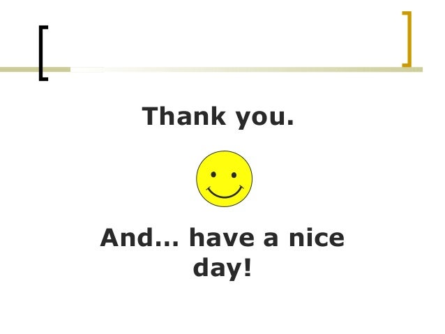 how to sign thank you have a good day