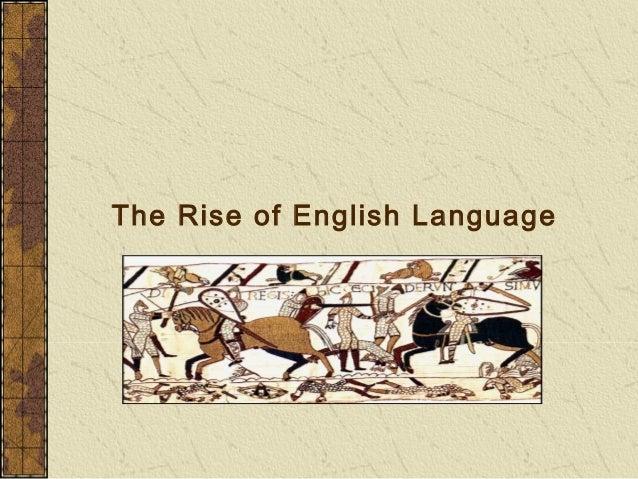 The Rise of English Language