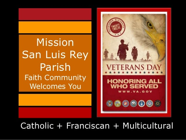 MissionSan Luis Rey   ParishFaith Community Welcomes YouCatholic + Franciscan + Multicultural