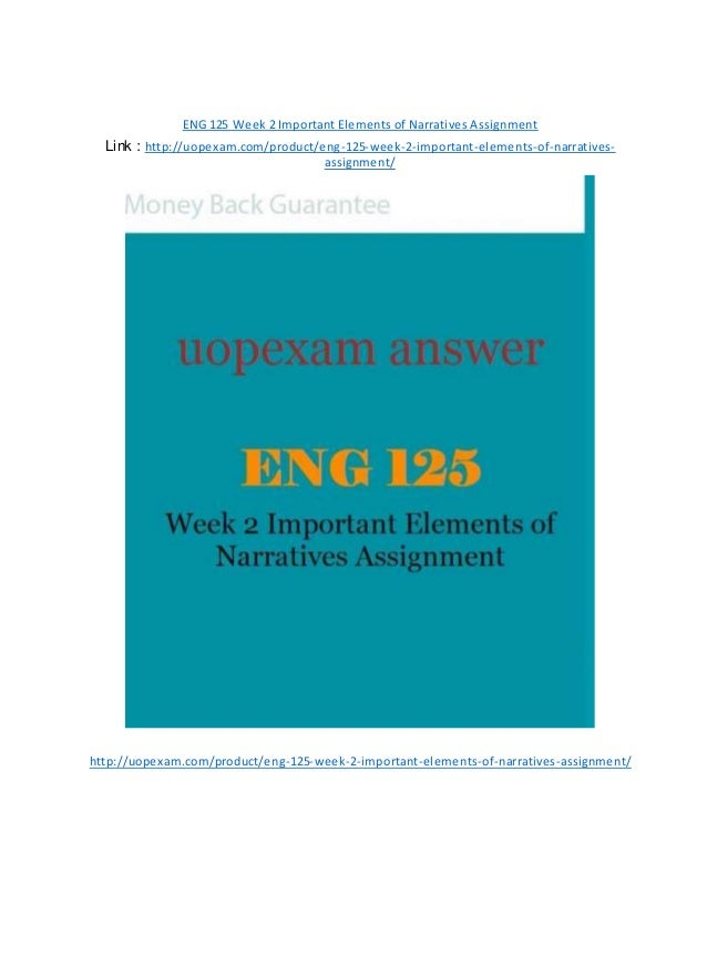 eng 125 week 2 assignment 1 Eng 125 week 2 assignment journal two:  chapters 1-7 of our text contain a number of stories and poems, each of which rely on at least one conflict.