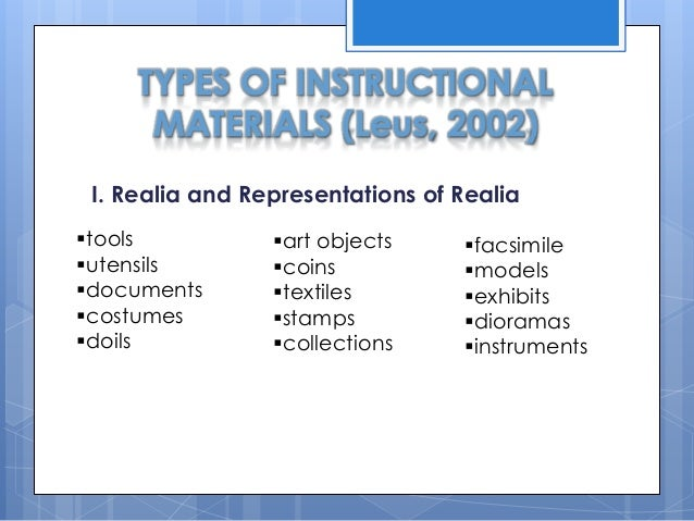 different types of instructional materials Kinds of instructional media for teaching english maps drawn by different groups of people in a among the various types of materials available still.
