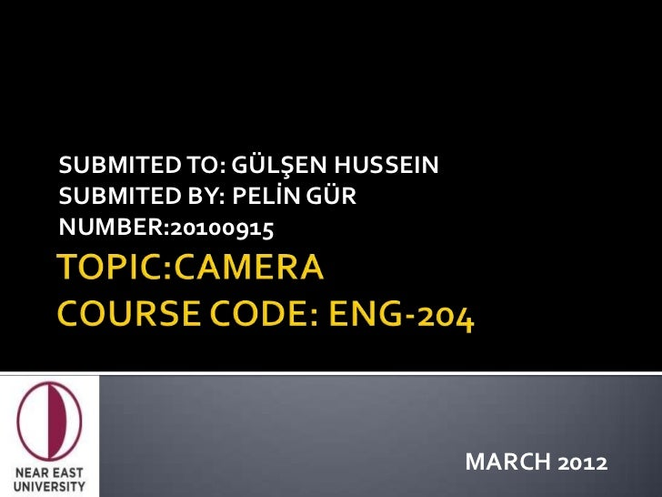 SUBMITED TO: GÜLŞEN HUSSEINSUBMITED BY: PELİN GÜRNUMBER:20100915                              MARCH 2012