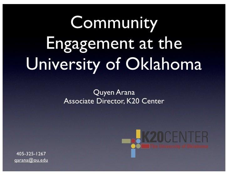 Community       Engagement at the     University of Oklahoma                          Quyen Arana                 Associat...