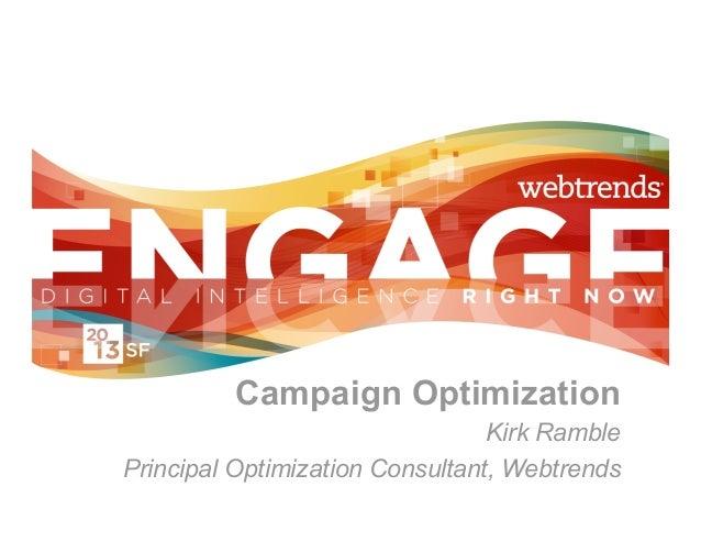 Engage 2013 - Campaign Optimization