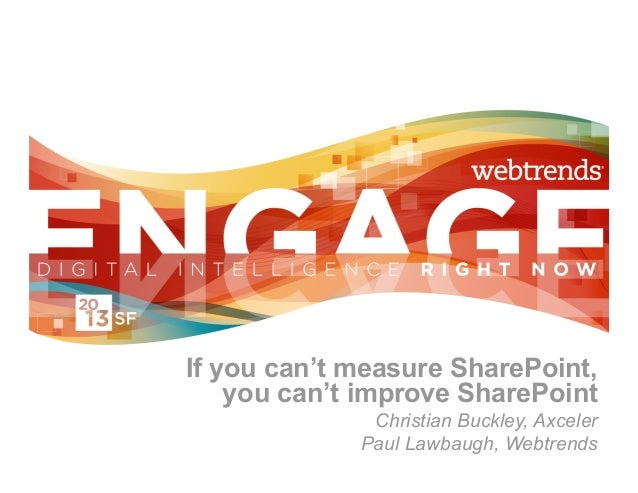Engage 2013 - Measuring SharePoint