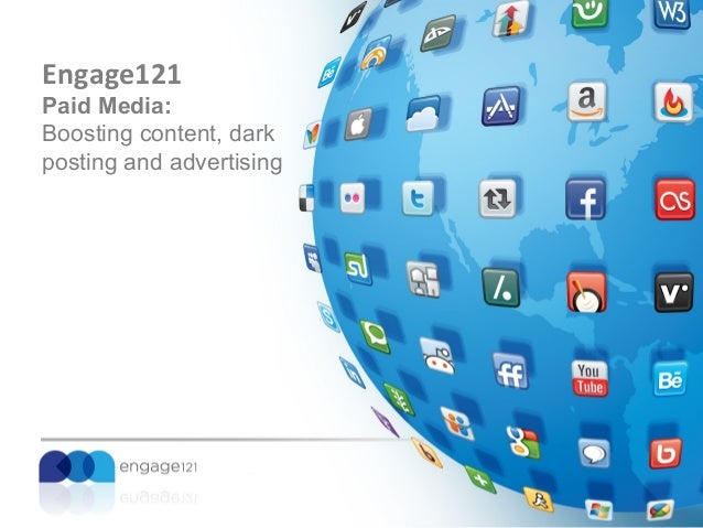 Engage121 Paid Media: Boosting content, dark posting and advertising