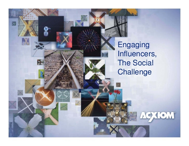 Engaging Influencers, The Social Challenge