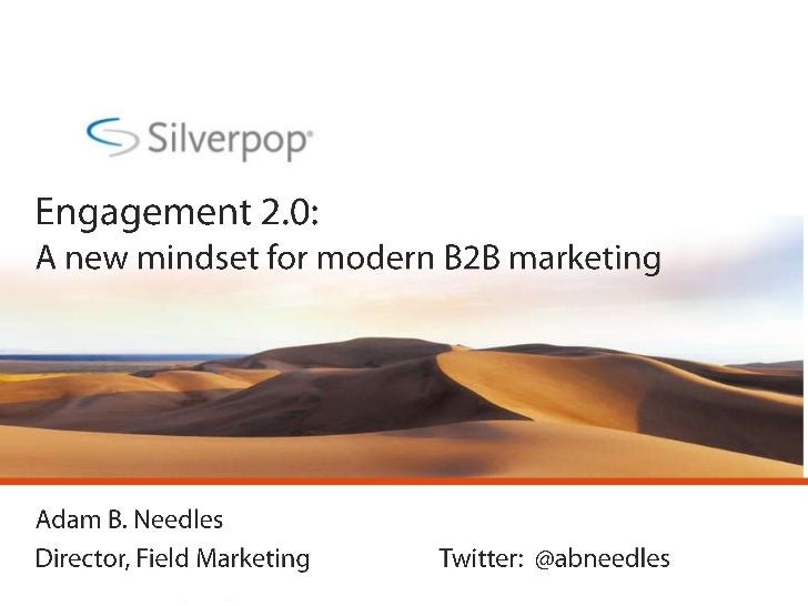 Engagement 2.0 New Mindset For B2 B Marketers Oms