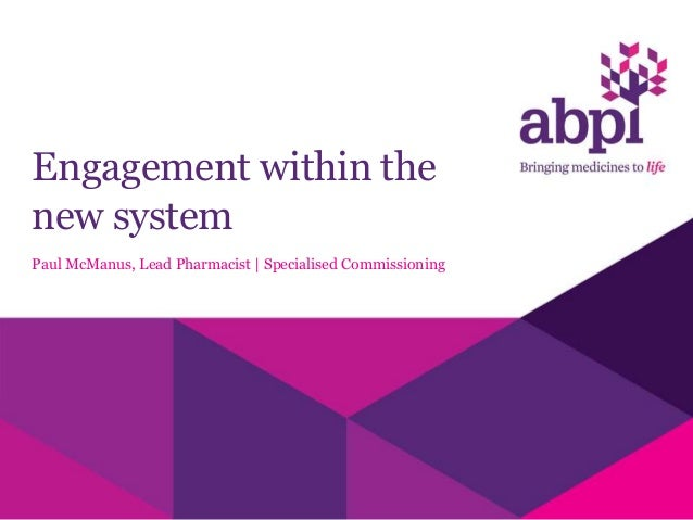 Engagement within the new system