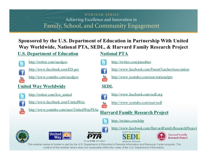 Sponsored by the U.S. Department of Education in Partnership With UnitedWay Worldwide, National PTA, SEDL, & Harvard Famil...