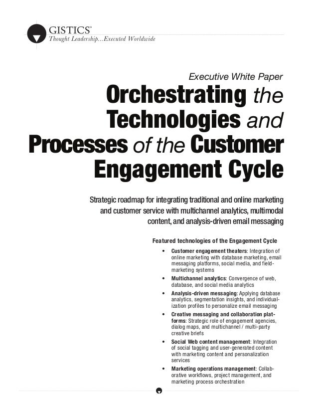 Orchestrating the Technologies and Processes of the Customer Engagement Cycle