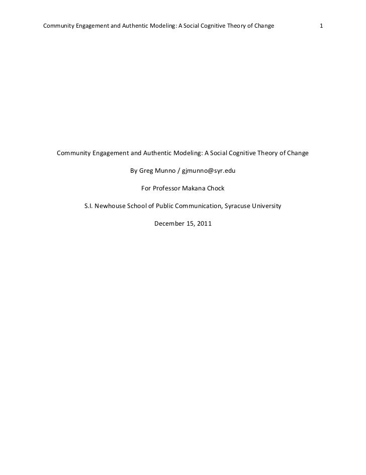 Community Engagement and Authentic Modeling: A Social Cognitive Theory of Change       1    Community Engagement and Authe...