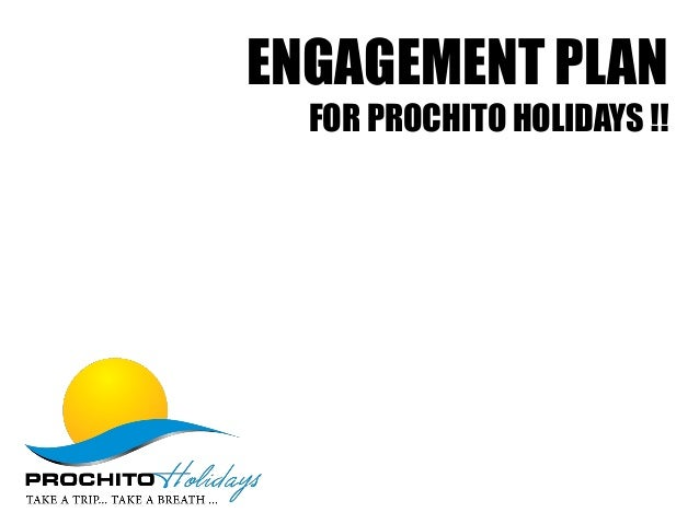 Engagement plan for prochito holidays