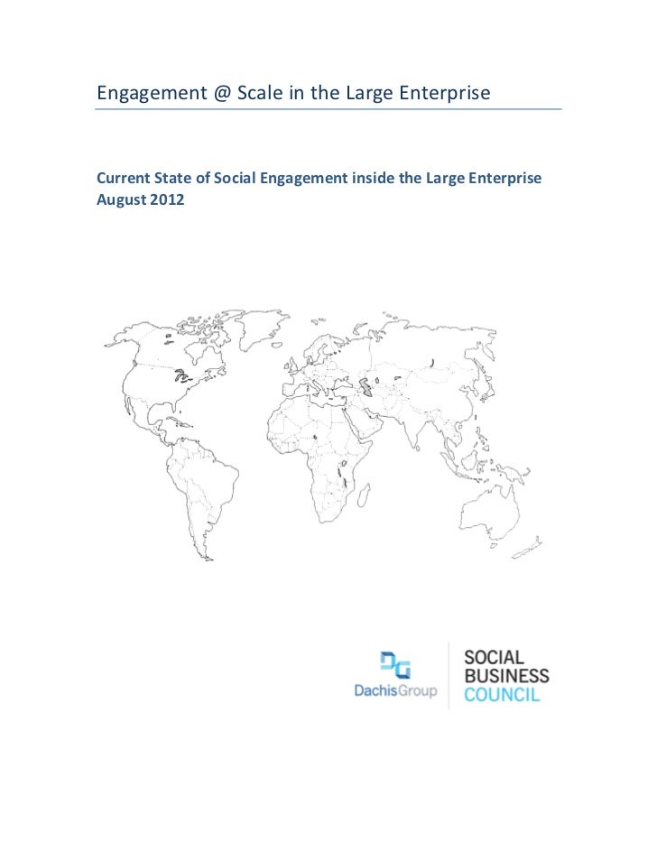 Engagement(@(Scale(in(the(Large(Enterprise!!CurrentStateofSocialEngagementinsidetheLargeEnterpriseAugust2012!!!!!!        ...