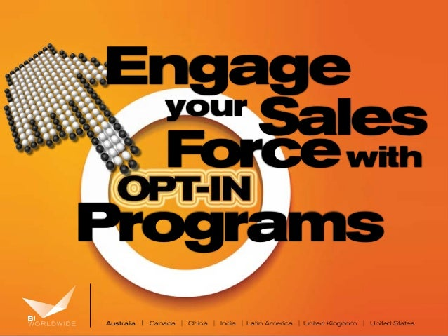 Engaging Your Sales Force With Opt-In Programs