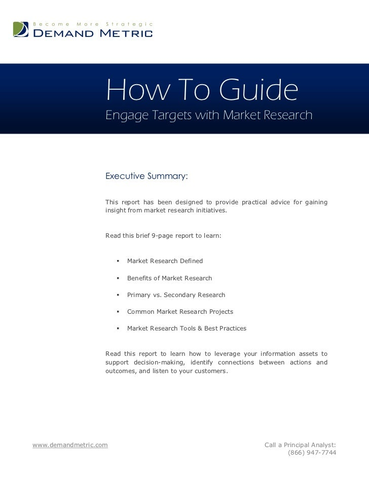 How To Guide                   Engage Targets with Market Research                   Executive Summary:                   ...