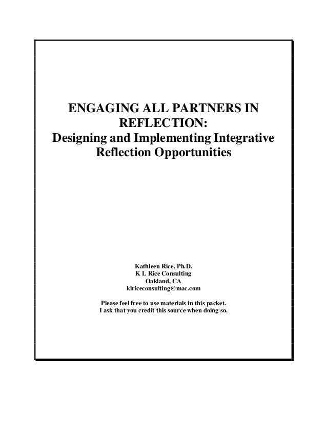 Engaging all partners in reflection by kathleen rice ph d