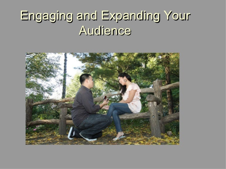 Engaging and Expanding Your Audience