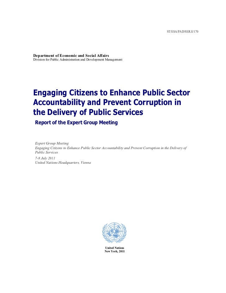 Engaging Citizens to Enhance Public Sector Accountability and Prevent Corruption in the Delivery of Public Services - Report of the Expert Group Meeting
