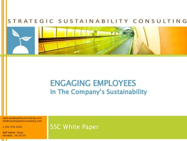 ENGAGING EMPLOYEESIn The Company's SustainabilitySSC White Paper