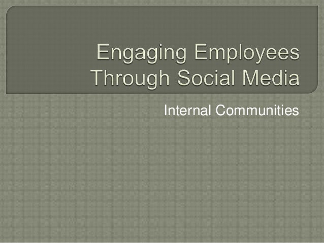 Engaging employees through social media   iabc fall conference 2010