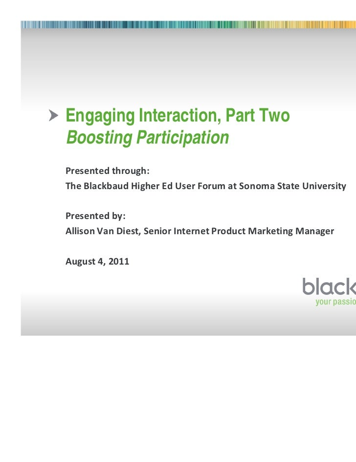 """Engaging Interaction, Part TwoBoosting Participation             !   """"      #        #    $!%&"""