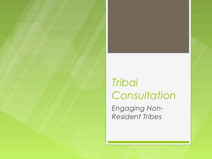 TribalConsultationEngaging Non-Resident Tribes
