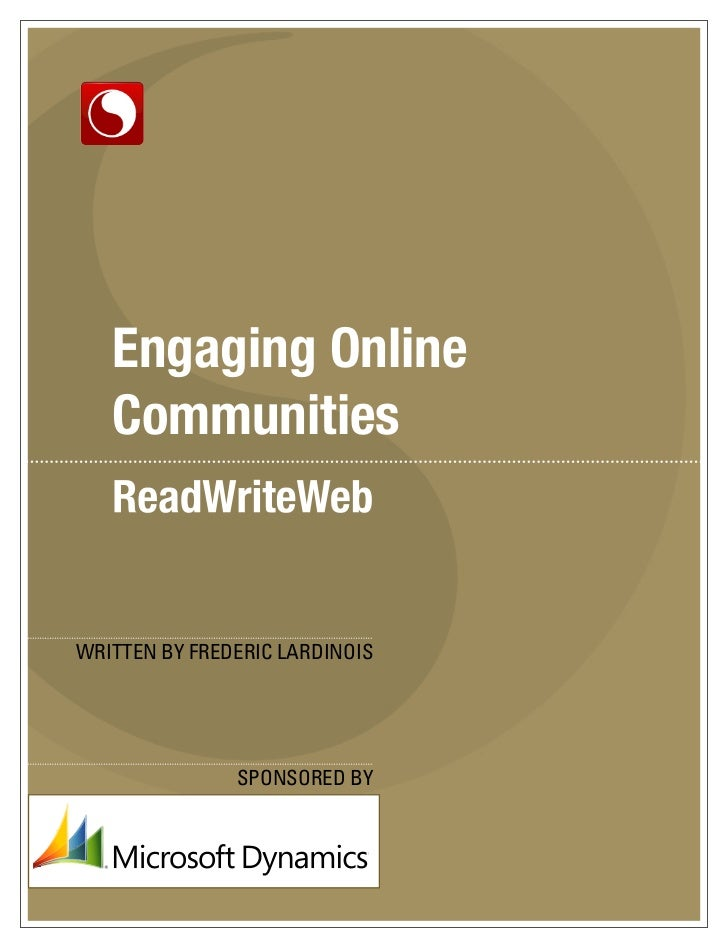 Engaging Online   CommunitiesWRITTEN BY FREDERIC LARDINOIS               SPONSORED BY