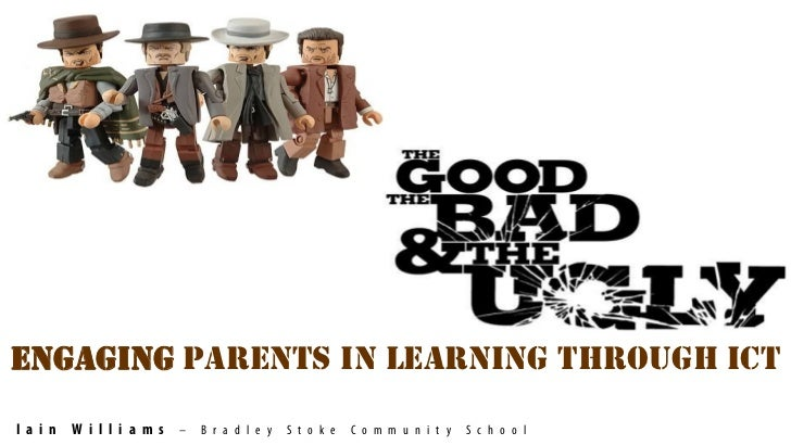 Engaging parents - the good, bad and the ugly of ict