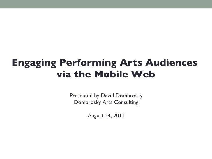 Engaging Peforming Arts Audiences via Mobile Web