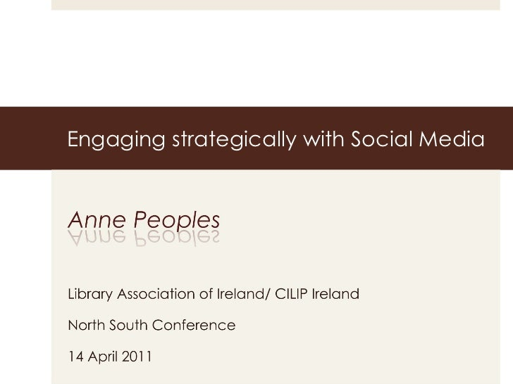 Engaging strategically with Social Media 2011 revised