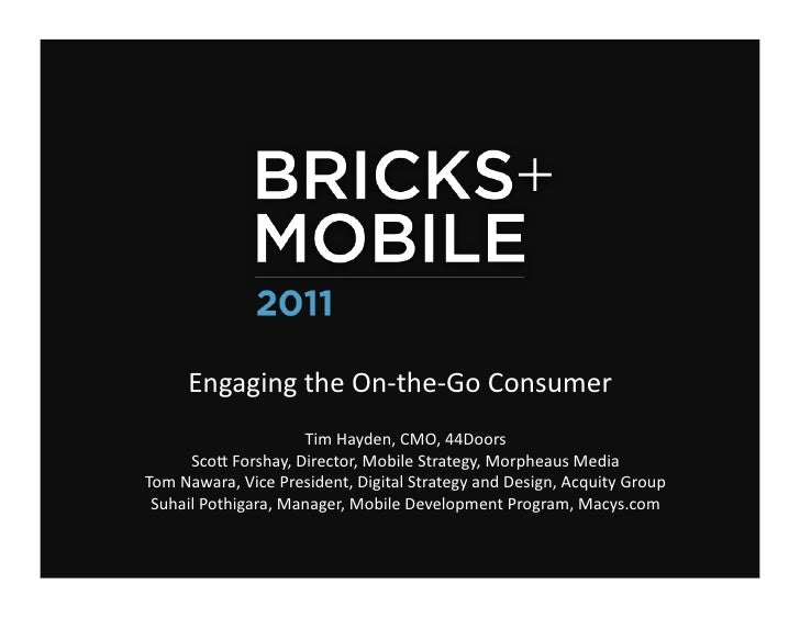 Bricks and Mobile - Engaging the On-the-Go Consumer
