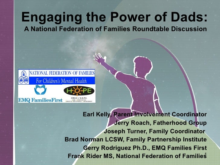 Engaging The Power Of Dads