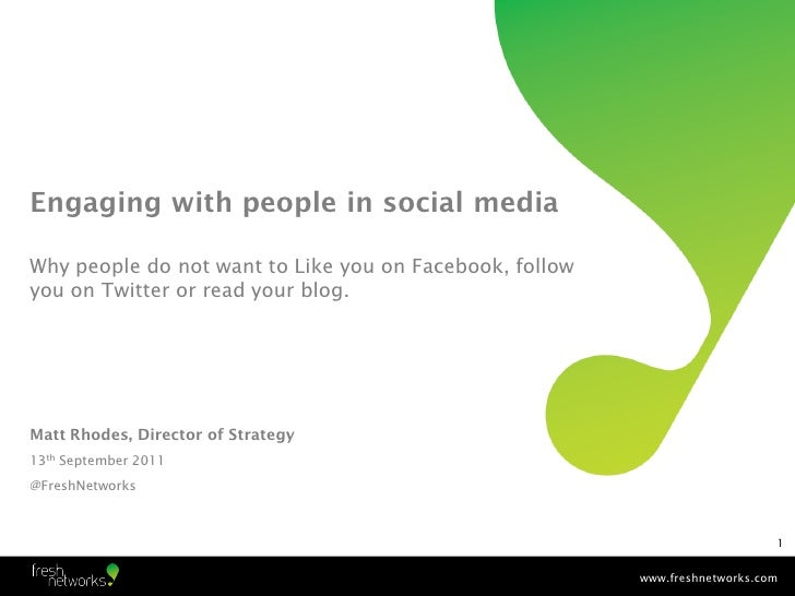 Engaging with people in social media