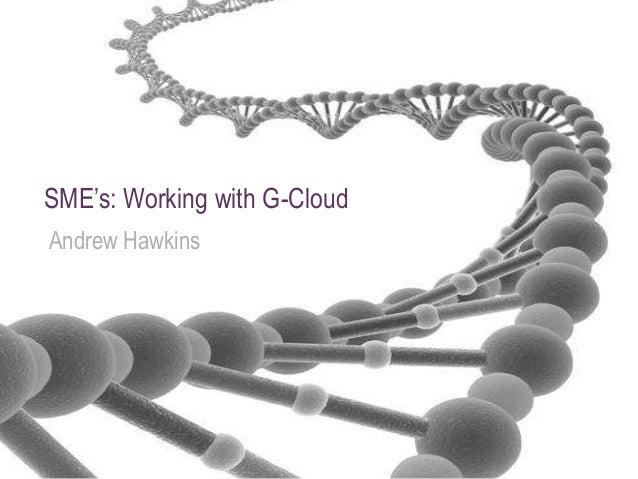 SME's: Working with G-CloudAndrew Hawkins                              www.eduserv.org.uk