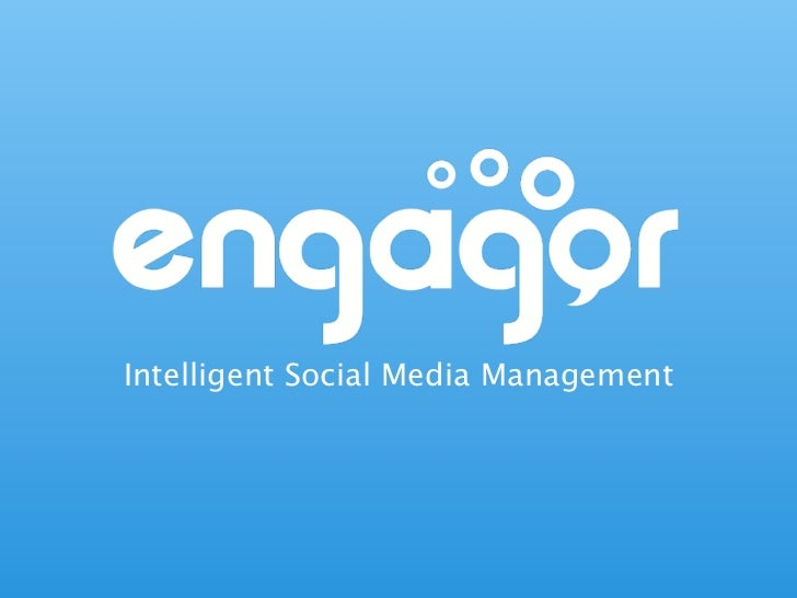 Intelligent Social Media Management