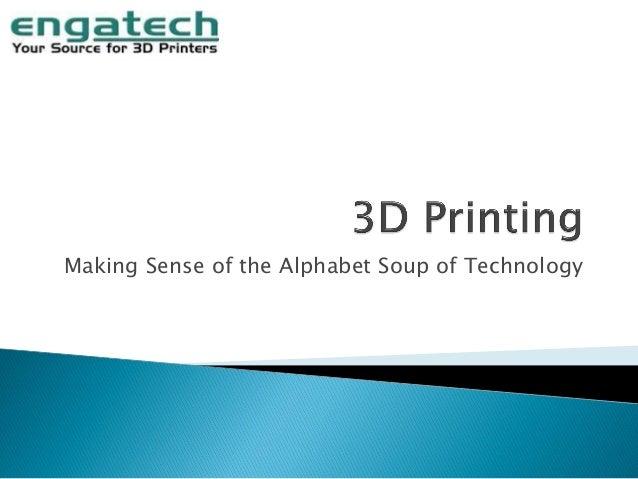 Making Sense of the Alphabet Soup of Technology